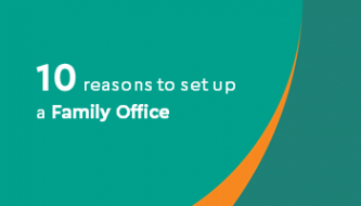 10 reasosn to set up a family office