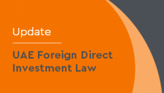 Update: UAE Foreign Direct Investment Law
