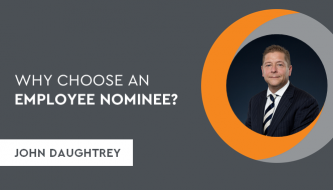 Why choose an Employee Nominee - John Daughtrey
