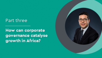 How can corporate governance catalyse growth in Africa?