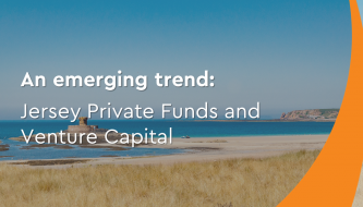 An emerging trend: Jersey Private Funds and venture capital