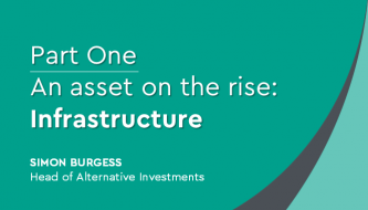 An asset on the rise: Infrastructure