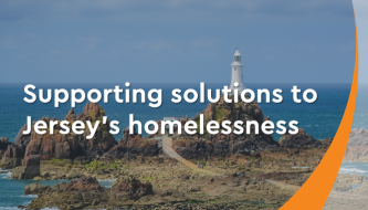 Supporting solutions to Jersey's homelessness