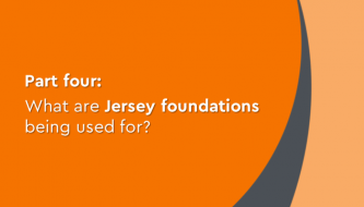 What are Jersey Foundations being used for?