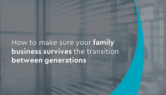 How to make sure your family business survives the transition between generations