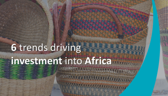 6 trends driving investment into Africa