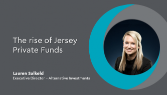 The rise of the Jersey Private Fund