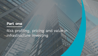 Risk profiling, pricing and value in infrastructure investing Primary tabs (pt.1)