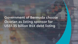 Government of Bermuda choose Ocorian as listing sponsor for US$1.35 billion BSX debt listing