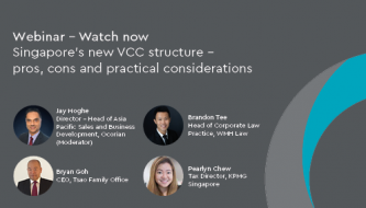 Singapore's new VCC structure - pros, cons and practical considerations