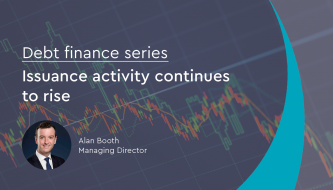 Debt finance series: Issuance activity continues to rise