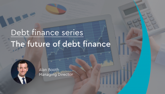 Debt finance series: The future of debt finance