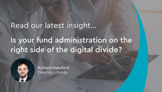 Is your fund administration on the right side of the digital divide?