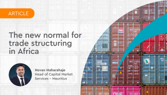 The new normal for trade structuring in Africa