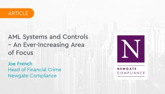 AML Systems and Controls – An Ever-Increasing Area of Focus
